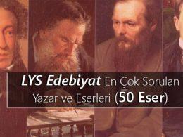 LYS Edebiyat En Çok Sorulan Yazar ve Eserleri (50 Eser)