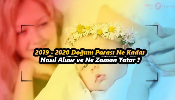 2019 - 2020 Doğum Parası Ne Kadar,Nasıl Alınır ve Ne Zaman Yatar
