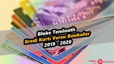 Bloke Teminatlı Kredi Kartı Veren Bankalar 2019 - 2020